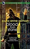 Gilman, Laura Anne: Blood from Stone (Retrievers, Book 6)