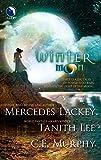 Lackey, Mercedes / Lee, Tanith / Murphy, C. E.: Winter Moon