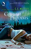 Murphy, C. E.: Coyote Dreams (Book Three: The Walker Papers)