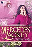 Lackey, Mercedes: The Sleeping Beauty (Tale of the Five Hundred Kingdoms)
