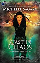Cast in Chaos (Chronicles of Elantra, Book…