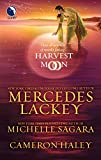 Lackey, Mercedes / Sagara, Michelle / Haley, Cameron: Harvest Moon: A Tangled Web . Cast in Moonlight . Retribution