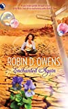 Owens, Robin D.: Enchanted Again (Luna Books)