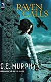 Murphy, C.E.: Raven Calls (The Walker Papers, Book 7)