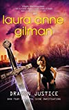Gilman, Laura Anne: Dragon Justice (Luna Books)