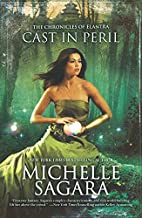 Cast in Peril (Chronicles of Elantra) by…