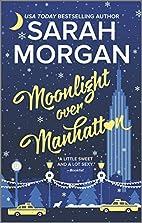 Moonlight Over Manhattan by Sarah Morgan