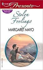 Stolen Feelings by Margaret Mayo