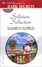 Solution: Seduction by Elizabeth Oldfield