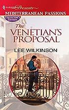 The Venetian's Proposal by Lee Wilkinson
