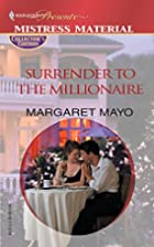 Surrender to the Millionaire by Margaret…