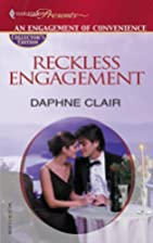 Reckless Engagement by Daphne Clair