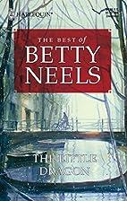 The Little Dragon by Betty Neels