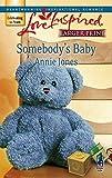Jones, Annie: Somebody's Baby (Somebody, Book 1)