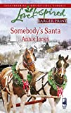 Jones, Annie: Somebody's Santa (Somebody, Book 2)