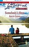 Jones, Annie: Somebody's Hero (Somebody, Book 3)