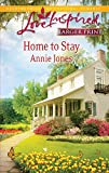 Jones, Annie: Home to Stay (Love Inspired Larger Print)