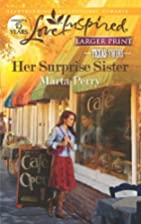 Her Surprise Sister (Love Inspired Larger…