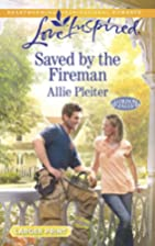 Saved by the Fireman (Gordon Falls) by Allie…
