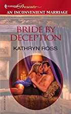 Bride by Deception by Kathryn Ross