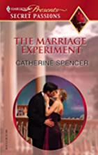 The Marriage Experiment by Catherine Spencer