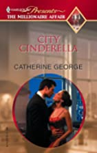 City Cinderella by Catherine George