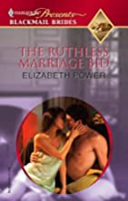 The Ruthless Marriage Bid by Elizabeth Power