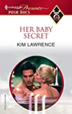 Her Baby Secret by Kim Lawrence