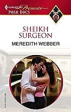 Sheikh Surgeon by Meredith Webber