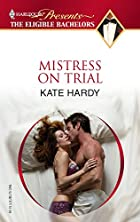 Mistress on Trial = Strictly Legal by Kate…