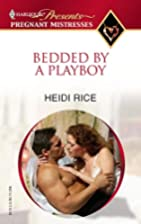 Bedded by a Playboy = Bedded by a Bad Boy by…