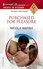 Purchased for Pleasure by Nicola Marsh