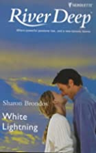White Lightning by Sharon Brondos