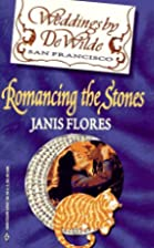 Romancing the Stone by Janis Flores