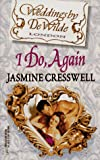 Cresswell, Jasmine: I Do, Again