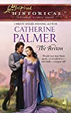 Palmer, Catherine: The Briton (Steeple Hill Love Inspired Historical #1)