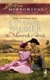 Palmer, Catherine: The Maverick's Bride (Love Inspired Historical)
