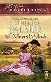 Palmer, Catherine: The Maverick's Bride (Love Inspired Historical)