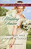 Hale, Deborah: The Wedding Season: Much Ado About NuptialsThe Gentleman Takes a Bride (Love Inspired Historical)
