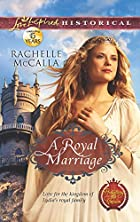 A Royal Marriage (Love Inspired Historical)…