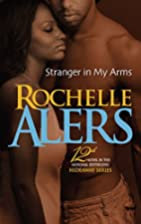 Stranger In My Arms (Arabesque) by Rochelle…