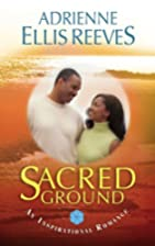 Sacred Ground by Adrienne Reeves