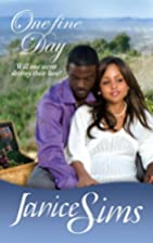 One Fine Day by Janice Sims
