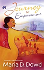 Journey To Empowerment by Maria Dowd