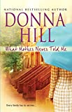 Hill, Donna: What Mother Never Told Me