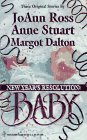 JoAnn Ross: New Year'S Resolution: Baby