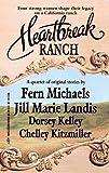 Fern Michaels: Heartbreak Ranch