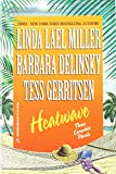 Linda Lael Miller: Heatwave: Three Complete Novels