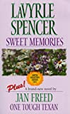 LaVyrle Spencer: Sweet Memories / One Tough Texan (Harlequin 50th Anniversary Limited Collector's Edition Volume 2)