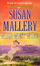 Wild West Wife (Montana Mavericks) by Susan…